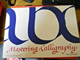 Mastering Calligraphy, Tom Gourdie, 0823030210