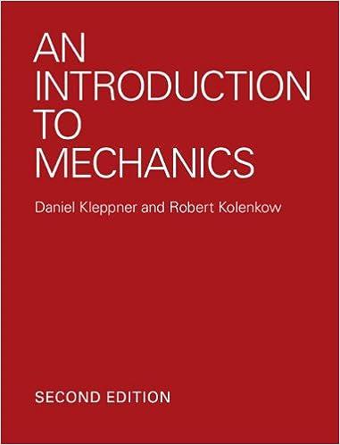 An introduction to mechanics 2 daniel kleppner robert kolenkow an introduction to mechanics 2nd edition kindle edition fandeluxe Choice Image