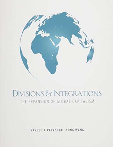 Divisions and Integrations: The Expansion of Global Capitalism