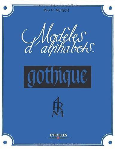 Lire Modèles d'alphabets : Gothique pdf ebook