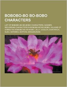 Bobobo Bo Bo Bobo Characters List Of Bobobo Bo Bo Bobo Characters