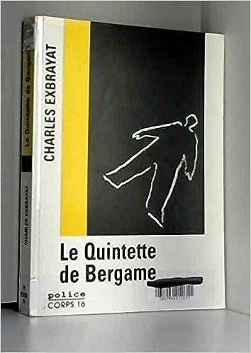 Le Quintette De Bergame Edition En Gros Caracteres Amazon
