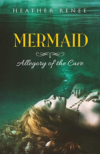 Mermaid: Allegory of the Cave
