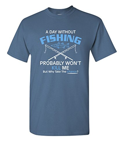 Without Fishing Probably Funny T Shirt product image