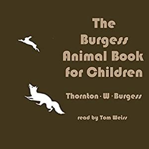The Burgess Animal Book for Children Audiobook