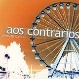 Aos Contrarios by Capparelli, Adriana, Coura, Leticia (2008-03-31?