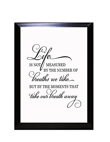 Life is Not Measured by The Number of Breaths We Take Wall Plaque Sign 9 in x 12 - Inch 9 Inch Plaque X 12