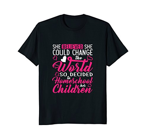 Homeschool Shirt Homeschoolers Changed The World Funny tee