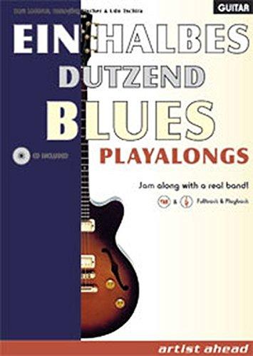 Ein halbes Dutzend Blues Playalongs (Ausgabe für Gitarre)