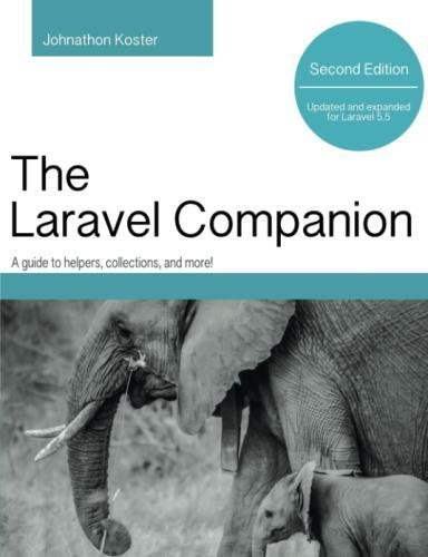 Book Cover of Johnathon Koster - Laravel Companion: Second Edition