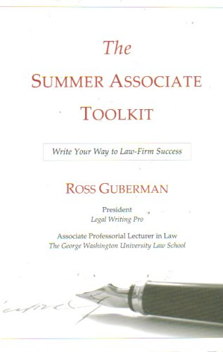 The Summer Associate Toolkit: Write Your Way To Law-Firm Success