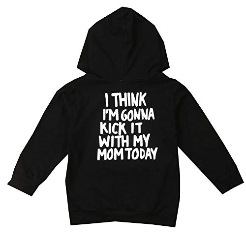 Baby Kid Boys Girls Long Sleeve Kick It with My Mom Today Pullover Hoodie Jumper Top (Black, 1-2 Year)