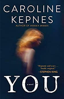 You: A Novel by [Kepnes, Caroline]