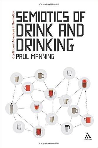 Book Semiotics of Drink and Drinking (Continuum Advances in Semiotics)
