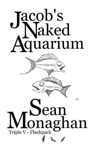 Amazon Com Jacobs Naked Aquarium Ebook Sean Monaghan Kindle Store