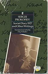 Sergei Prokofiev: Soviet Diary 1927 and Other Writings