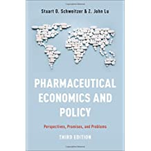 Pharmaceutical Economics and Policy: Perspectives, Promises, and Problems