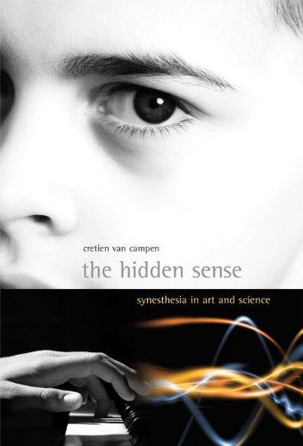 The Hidden Sense: Synesthesia in Art and Science (Leonardo)