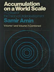Accumulation on a World Scale, Two Volumes in One