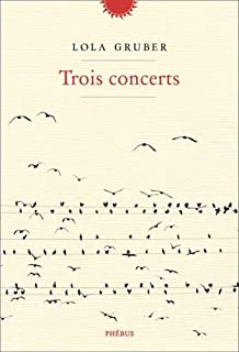 Trois concerts, Gruber, Lola