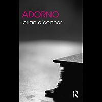 Adorno (The Routledge Philosophers)