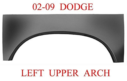 02 09 LEFT Dodge Upper Wheel Arch Rust Repair Panel Ram Truck 331-59L 1583-147 (Quarter Panel Rust Repair)