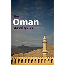 Oman Travel Guide (Grapeshisha Travel Guides Book 3)