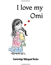 I love my Omi: A Bilingual English-German Story Book