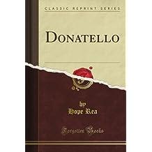 Donatello (Classic Reprint)