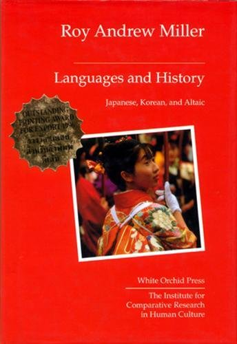Languages and History: Japanese, Korean, and Altaic by Orchid Press