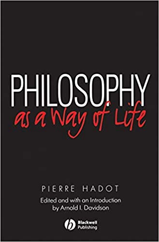 Examples Of Proposal Essays Amazoncom Philosophy As A Way Of Life Spiritual Exercises From Socrates  To Foucault  Pierre Hadot Arnold Davidson Books Proposal For An Essay also Essay Papers For Sale Amazoncom Philosophy As A Way Of Life Spiritual Exercises From  High School Vs College Essay Compare And Contrast