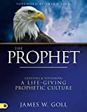 img - for The Prophet (Large Print Edition): Creating and Sustaining a Life-Giving Prophetic Culture book / textbook / text book