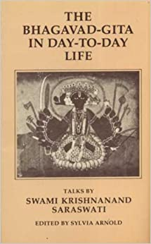 Bhagavad-gita in Day to Day Life
