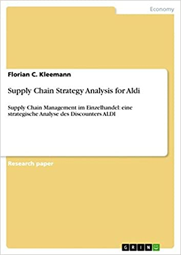 Supply chain strategy analysis for aldi florian c kleemann supply chain strategy analysis for aldi florian c kleemann 9783656146186 amazon books fandeluxe Gallery