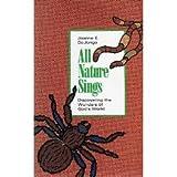 All Nature Sings, Joanne E. De Jonge, 0930265122