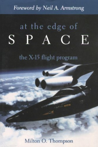 Rocket Research Plane - At the Edge of Space: The X-15 Flight Program