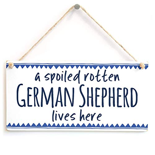 Mesllings a Spoiled Rotten German Shepherd Lives here - Dog Owner Gift Idea GSD Lovers