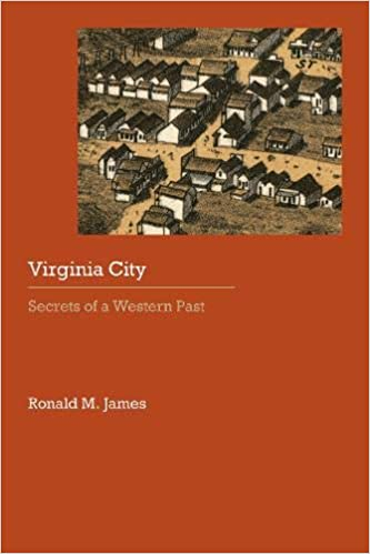 Virginia City: Secrets of a Western Past (Historical Archaeology of the American West)