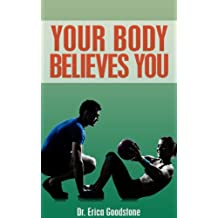 Your Body Believes You (Touch Me ... Please Book 1)