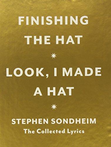 Stephen Sondheim (Hat Box: The Collected Lyrics of Stephen Sondheim: A Box Set)