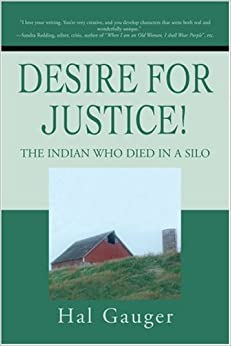 Book Desire for Justice!: The Indian Who Died in a Silo