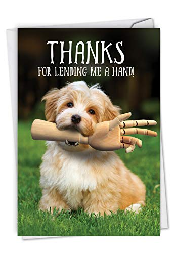 Lending A Hand: Hilarious Thank You Card Showing a dog with a mannequin's arm in its mouth, with Envelope. C6877TYG (Thank You Card From Dog)