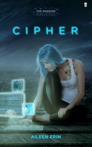 Download Cipher (Shadow Ravens) (Volume 1) PDF