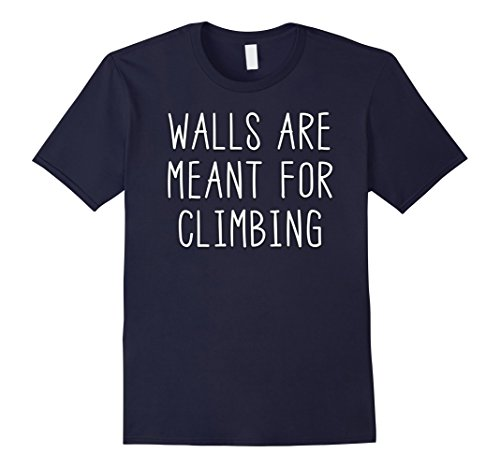 Kids Walls Are Meant For Climbing Belaying Rock Climbing T Shirt 12 Navy