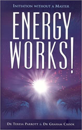 Book Energy Works!: Initiation Without a Master by Teresa Parrott (2006-02-20)