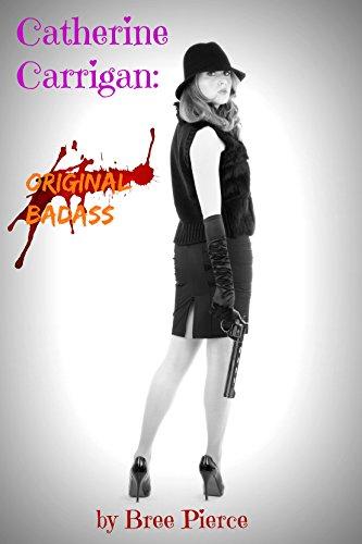 Catherine Carrigan: Original Badass
