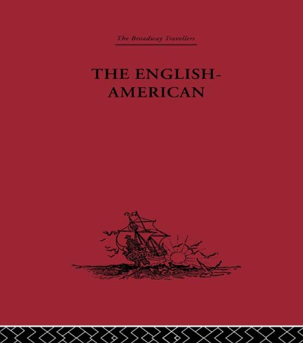 The English-American: A New Survey of the West Indies, 1648 (Broadway Travellers) Pdf
