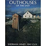 Outhouses of the East, Sherman Hines, 0920852033