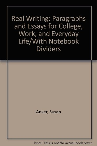 Real Writing: Paragraphs and Essays for College, Work, and Everyday Life/With Notebook Dividers