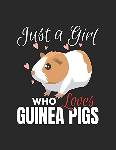 Just A Girl Who Loves Guinea Pigs: Wide Ruled Composition Notebook Journal